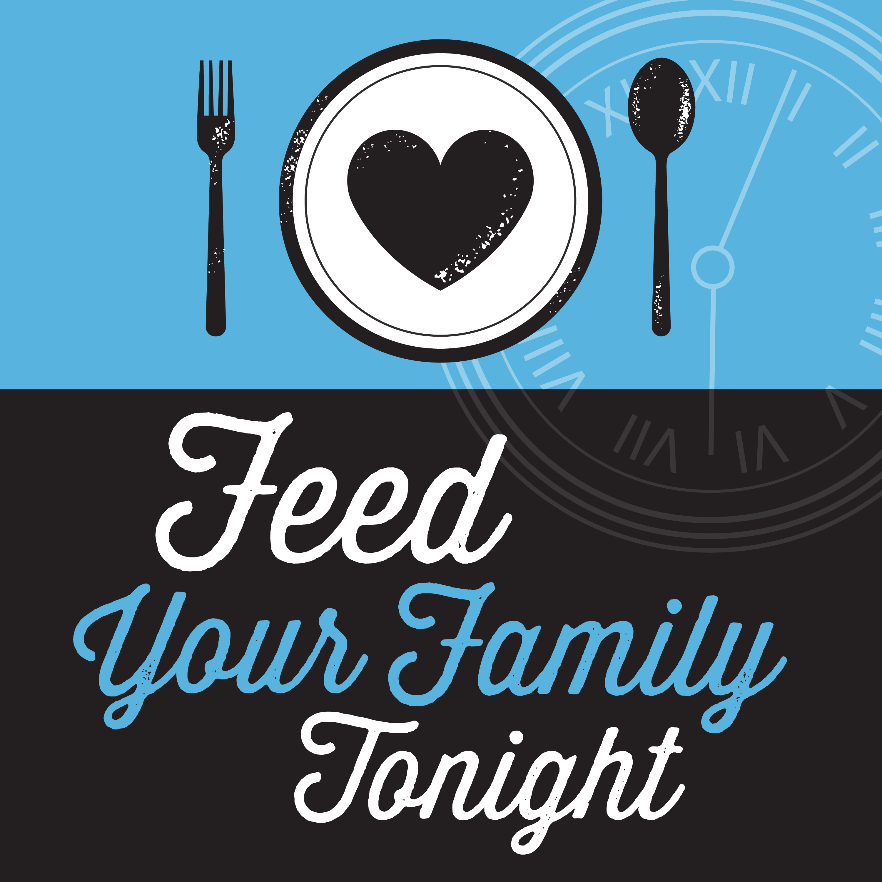 Feed Your Family Tonight