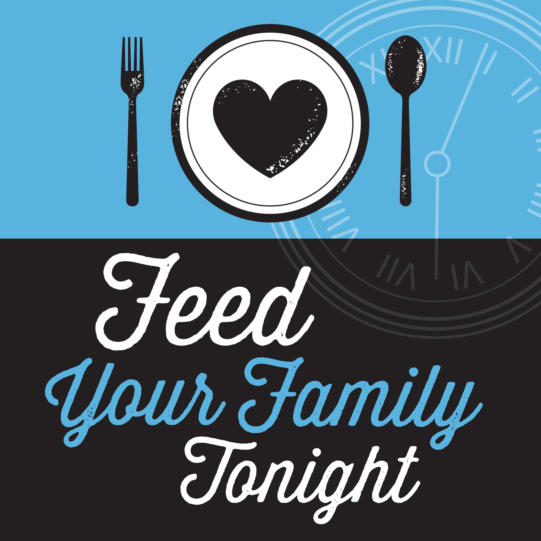 Feed Your Family Tonight